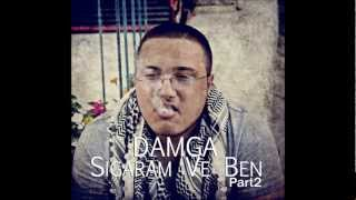 Damga - Sigaram ve Ben Part 2 ( Prod. DMG )