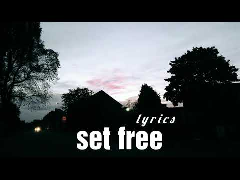 set free [ lyrics ] - small town heroes [ the faim ]