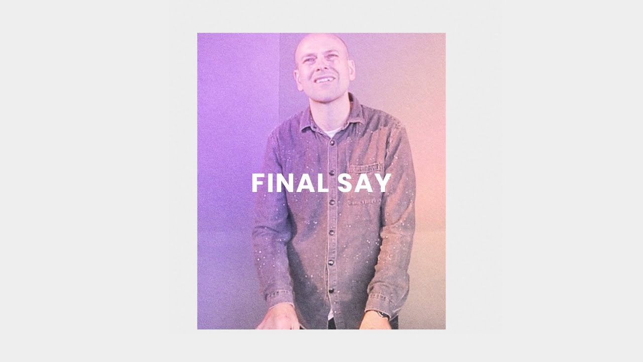 Final Say (Live) - Lou Fellingham Cover Image