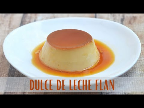 how-to-make-dulce-de-leche-flan