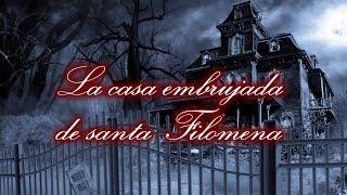 Ciudad Maldita - La Casa Embrujada de Santa Filomena