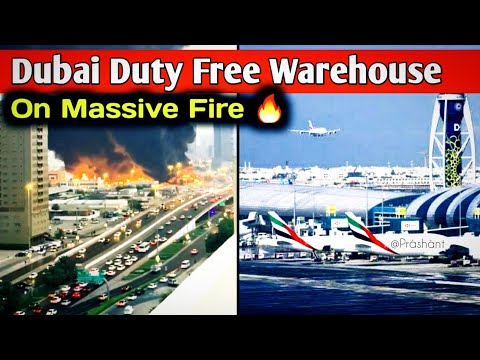 ✅Dubai Duty Free Warehouse on Massive Fire🔥🔥🔥 | 10 Aug 2020 | #Dubaiairport #UAE