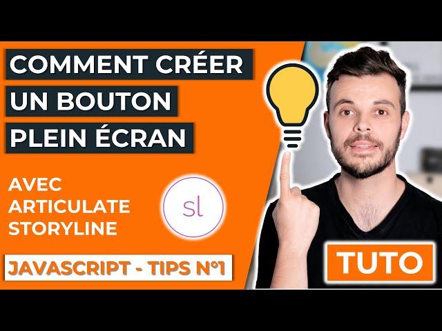 Comment créer un bouton plein écran avec Articulate Storyline et du JavaScript.