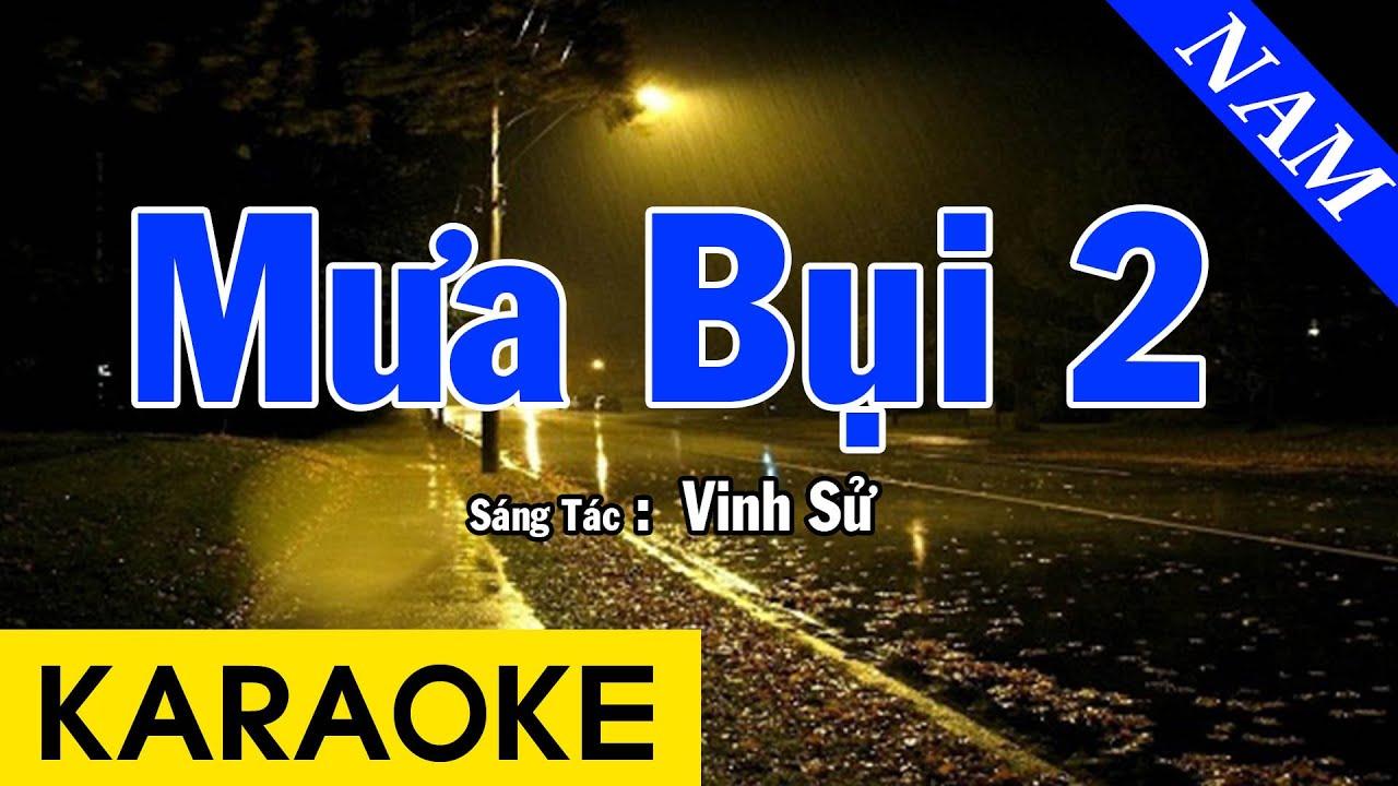 Karaoke Mưa Bụi 2 Tone Nam Nhạc Sống - Beat Chuẩn