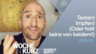 Markus Barth – Testen! Impfen! (Oder halt keins von beidem!)