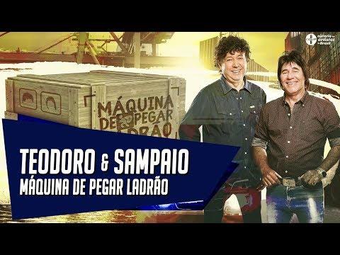 Máquina de pegar ladrão - Teodoro & Sampaio