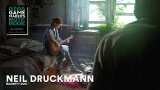 Neil Druckmann of Naughty Dog - The AIAS Game Maker's Notebook