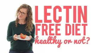 Lectin-Free Diets: Sciencing Dr. Gundry's Plant Paradox