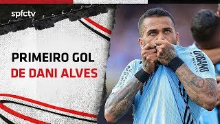 O PRIMEIRO GOL DE DANI ALVES   SPFCTV