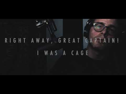 Right Away, Great Captain! - I Was A Cage (Jamie Bell cover)