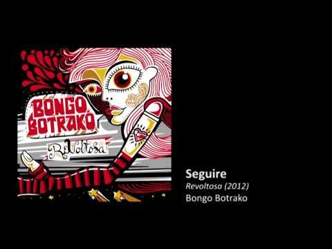 Bongo Botrako - Seguiré (feat. Amparo Sánchez)