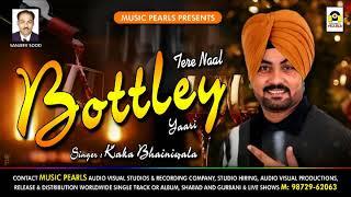 Gambar cover DARU  DI YAARI || Tere Nall Bottle Yaari || Kaka Bhainiwala | तेरे  नाल बोत्तले यारी | MUSIC PEARLS.