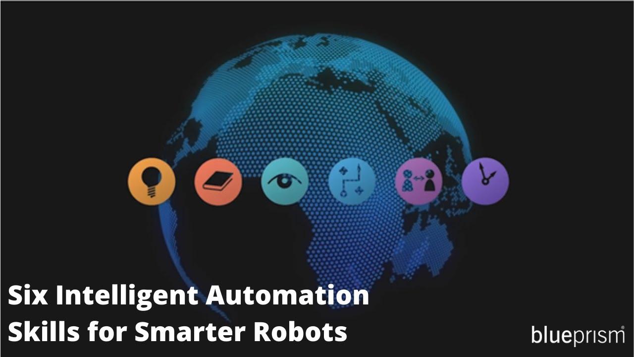 Six Intelligent Automation Skills