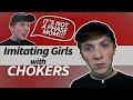 IMITATING GIRLS with CHOKERS