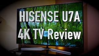 Hisense U7A (H55U7AUK) 4K TV Review