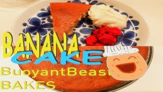 How To Make A Delicious Banana Cake / BuoyantBeast Bakes 2