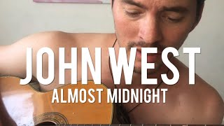 John West - Almost Midnight (acoustic) YouTube Videos