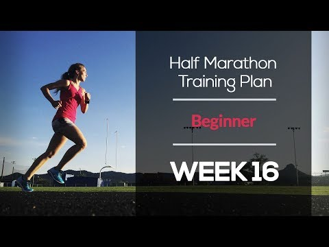 Beginner Half Marathon Training Plan (WEEK 16)