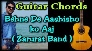 Zarurat Band || Behne De Aashisho Ko Aaj || Guitar Lesson || Christian Song