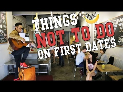 Things Not To Do On First Dates