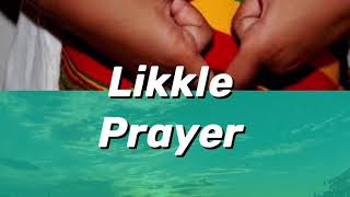 Isha Bel Likkle Prayer Lyric Video
