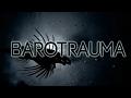 Barotrauma Greenlight Trailer