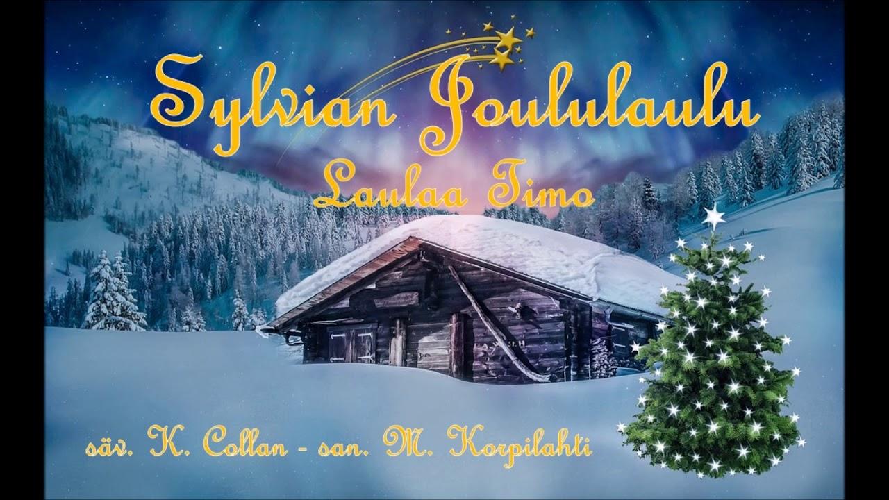 Sylvian joululaulu - laulaa Timo - YouTube