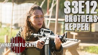 Fear The Walking Dead Season 3, Episode 12 Review