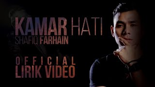 Syafiq Farhain - Kamar Hati (Official Lirik Video)
