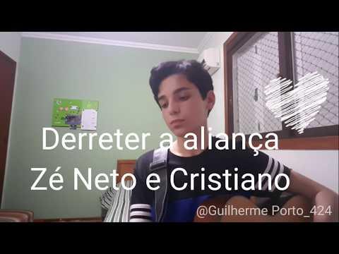 Zé Neto e Cristiano- Derreter a Aliança   COVER  por Guilherme Porto