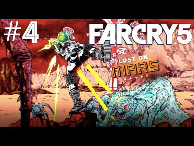 Far Cry 5 (Lost On Mars) - Part 4