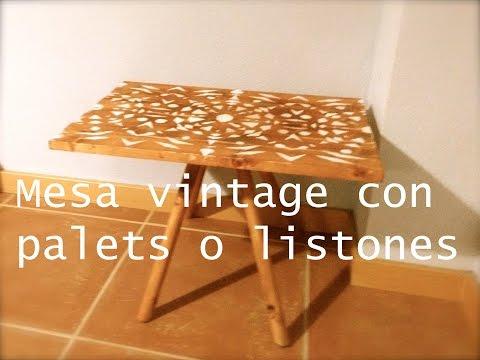 Mesa de palets  o listones de madera | Estilo vintage