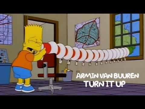 ARMIN VAN BUUREN - TURN IT UP (Simpsons version)