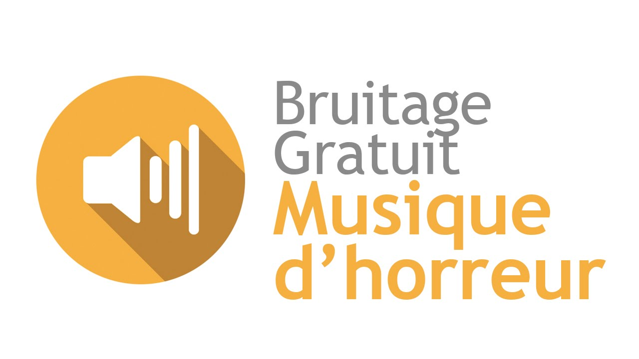 bruitages horreur a