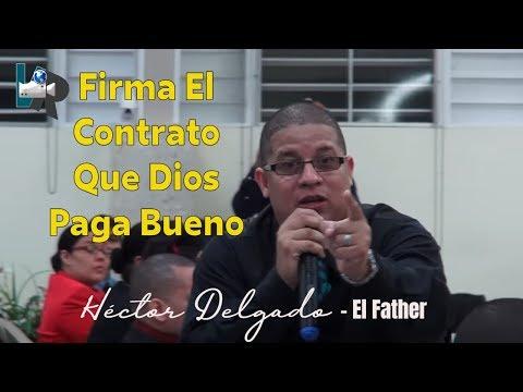 Firma el Contrato Que Dios Paga Bueno -...