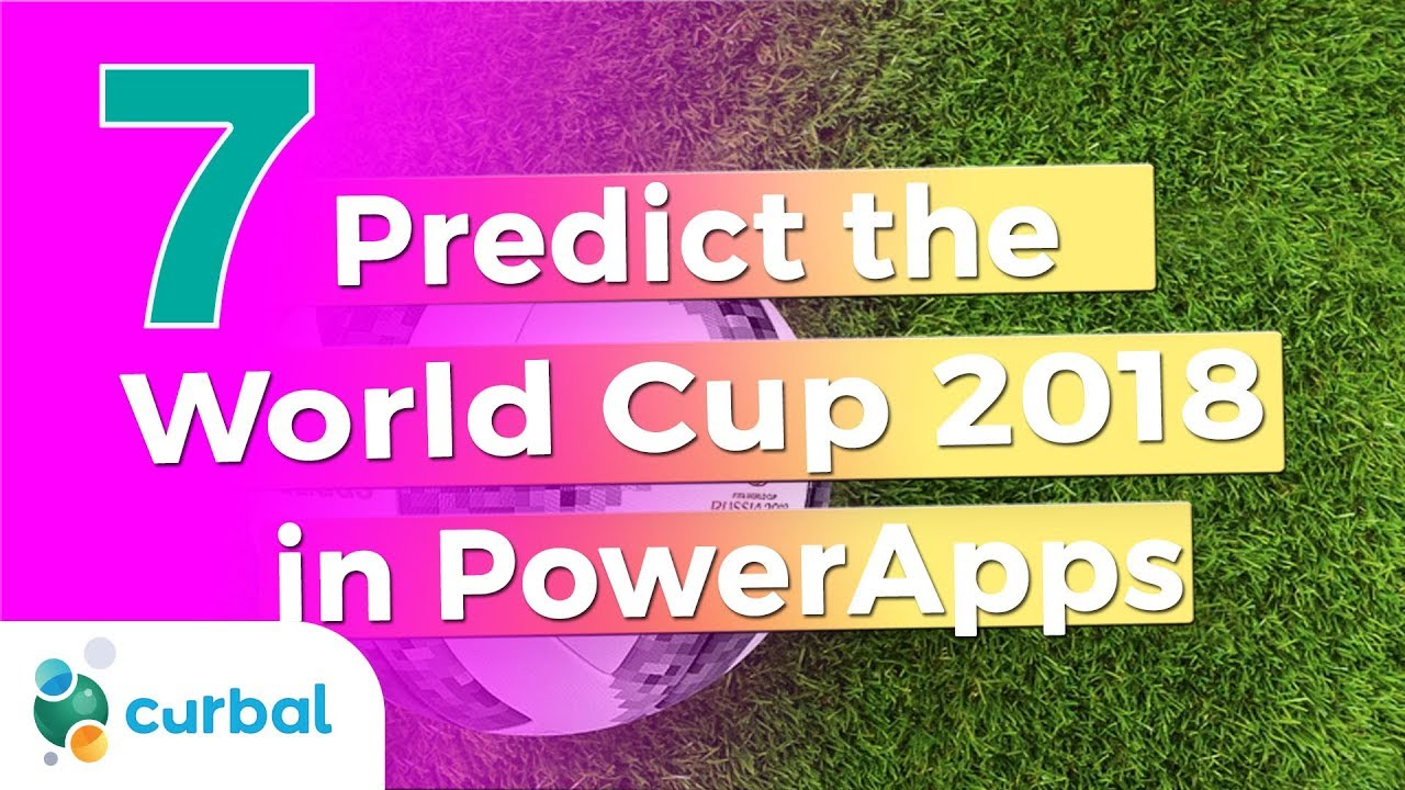 FIFA World Cup ???? 2018 (Part 7): Predictions with PowerApps