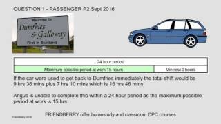 Passenger CPC Case Study P2 Answer to September 2016 Question 1 on Drivers Hours