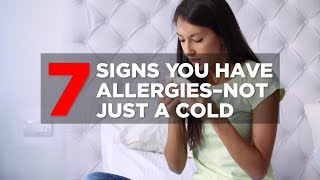 7 Signs You Have Allergies Not a Cold | Health