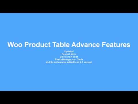 WooCommerce Product Table Plugins Features and Updated features thumbnail