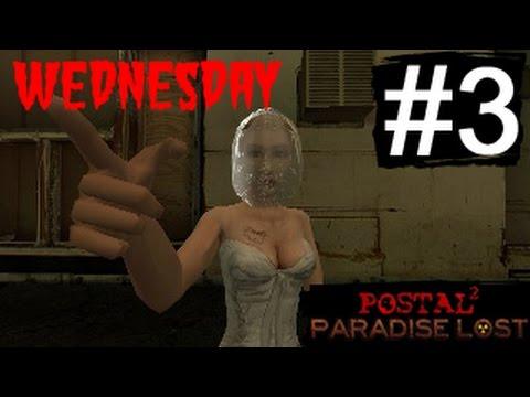POSTAL 2 Paradise Lost DLC walkthrough #3: WEDNESDAY - Ex-Wife Boss Battle! (no commentary)