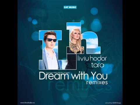 Download Liviu Hodor & Tara - Dream with you (Green Noise Remix)
