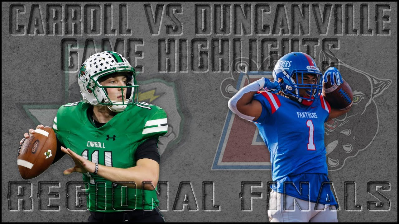Southlake Carroll Vs Duncanville 2019 Texas High School Football Region Final Game Of The Week Youtube
