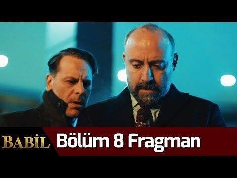 Babil 8. Bölüm Fragman