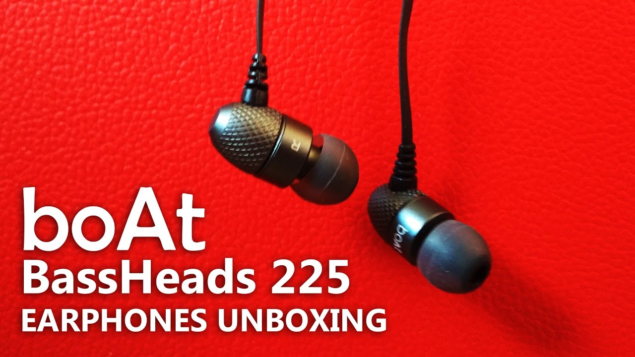 6f5ae40075f boAt BassHeads 225 In-Ear Headphones Unboxing | Rock On 2 Edition ...