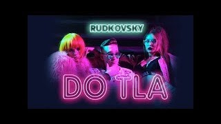 Смотреть клип Rudkovsky - Do Tla