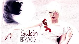 Gülcin ~ Bravo! (Game Over)