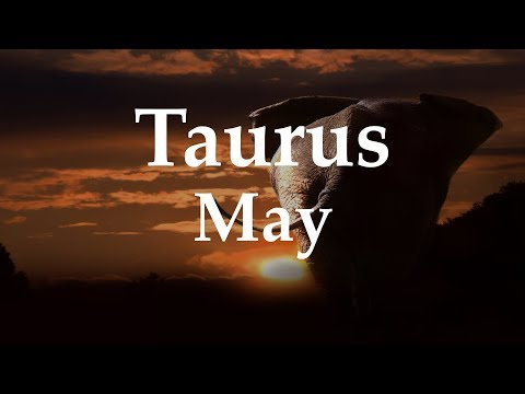 Taurus May 2018 YOU'VE BEEN WAITING FOR THIS - Aquarian Insight