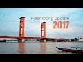 Palembang Update 2017