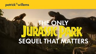The Only Jurassic Park Sequel That Matters
