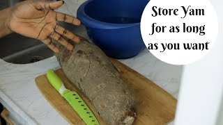 Surest way to store your Yam for a long period | YAM STORAGE | HOW TO PRESERVE YOUR YAM